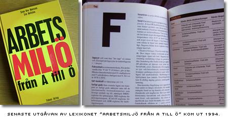 Omslag och ett uppslag ur lexikonet 'Arbetsmiljö från A till Ö' som utkom 1994