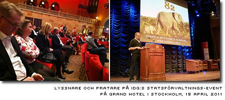 Lyssnare och talare på IDG:s statsförvaltnings-event på Grand Hotel den 15 april 2011