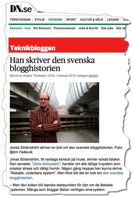 klipp från DN punkt se med rubriken Han skriver den svenska blogghistorien